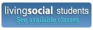 LivingSocial Students: See available classes